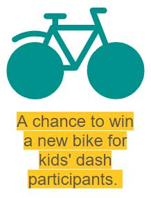 a chance to win a new bike for kids' dash participants